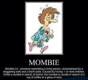 Zombie mom